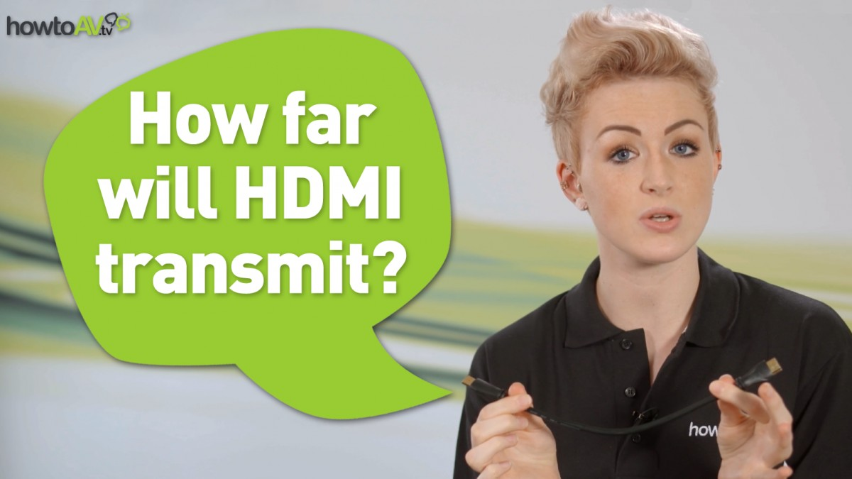How far will HMID Transmit? HowToAV.tv