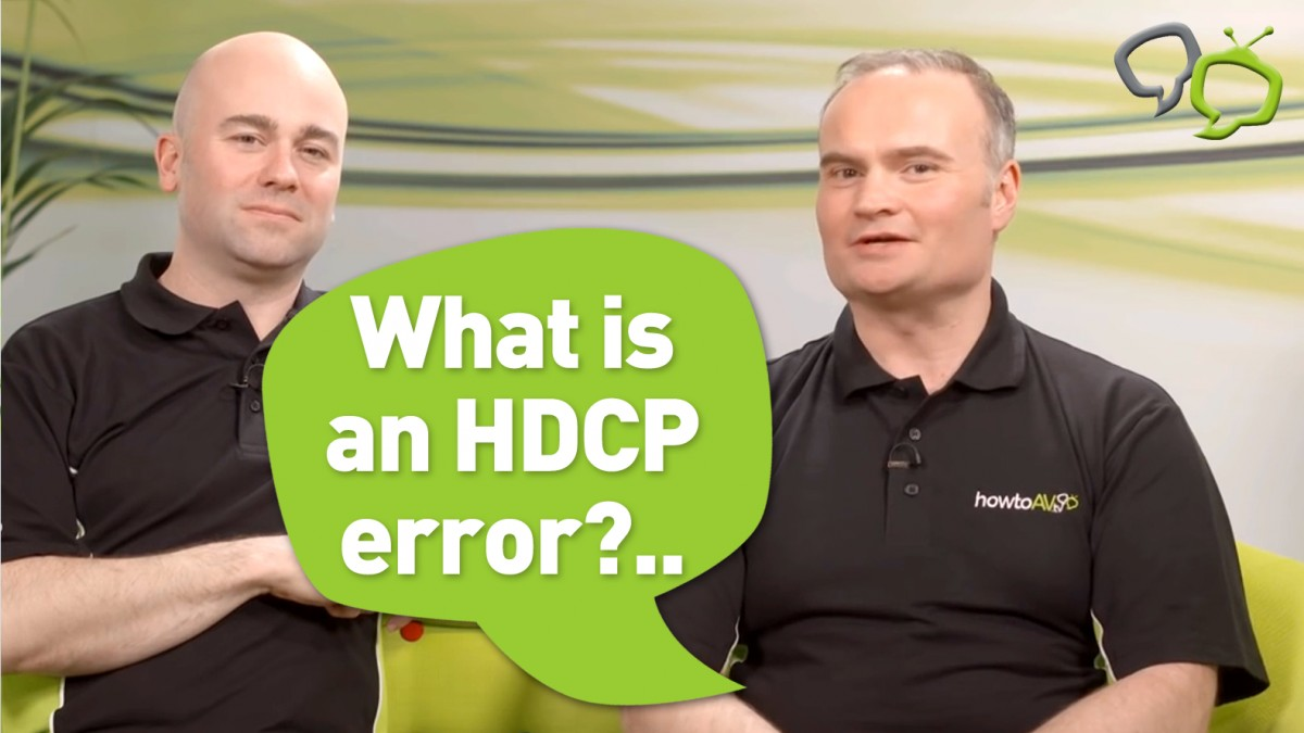 What is an HDCP error? HowToAV.tv